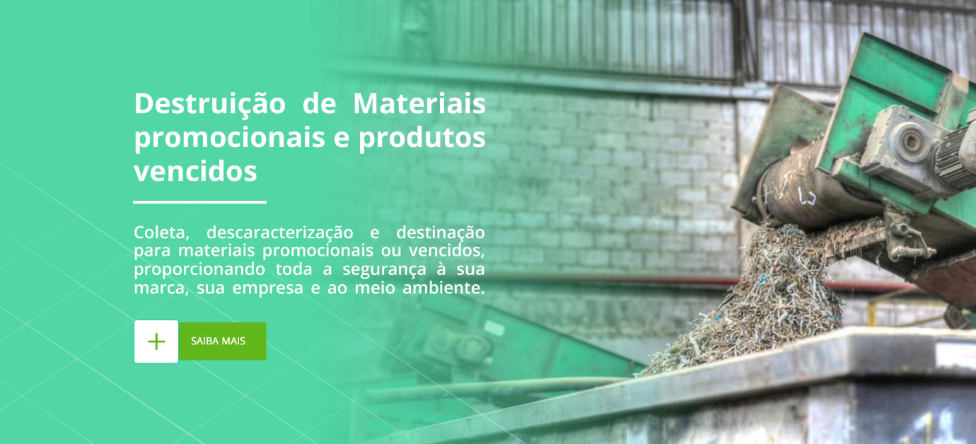 Destruição de Materiais promocionais e produtos vencidos